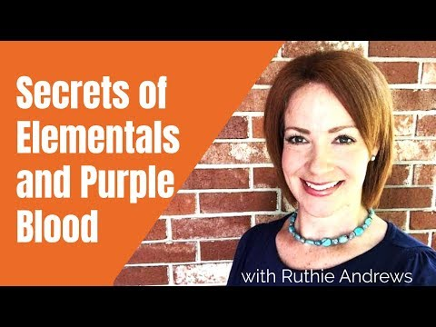 Secrets of Elementals and Purple Blood with Ruthie Andrews on Kingdom Talks