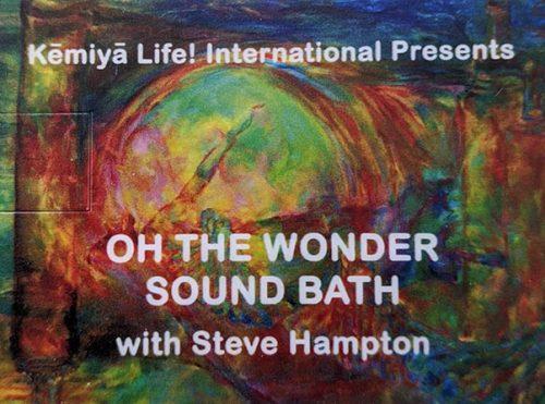 Oh! The Wonder! Sound Bath